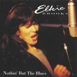 Cover - Elkie Brooks: Nothin' But The Blues
