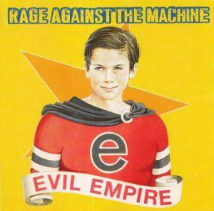Rage Against The Machine: Evil Empire (CD) - Bild 1