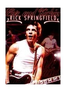 Cover - Rick Springfield: Live And Kickin'