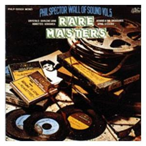 Phil Spector Wall Of Sound Vol.5 - Rare Masters 1 - Cover