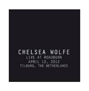 Chelsea Wolfe: Live At Roadburn - Cover
