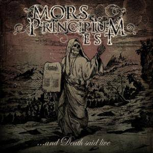 Mors Principium Est: ...And Death Said Live - Cover