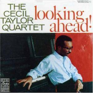 Cover - Cecil Taylor: Looking Ahead!