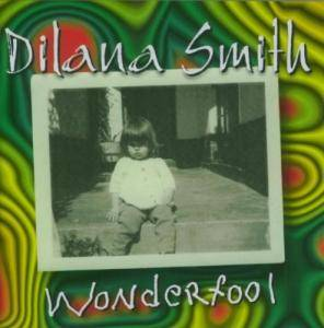 Dilana Smith: Wonderfool - Cover