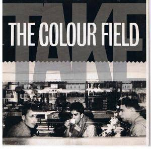 Cover - Colourfield, The: Take