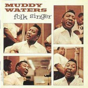Cover - Muddy Waters: Folk Singer