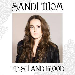 Cover - Sandi Thom: Flesh And Blood