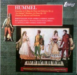 "Cover - Johann Nepomuk Hummel: Concertino In G Major For Piano And Orchestra, Op. 73 / ""La Galante"" (Rondeau) For Piano, Op. 120 / Concerto For Bassoon And Orchestra"
