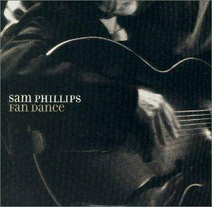 Cover - Sam Phillips: Fan Dance