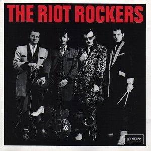 The Riot Rockers: The Riot Rockers (CD) - Bild 1