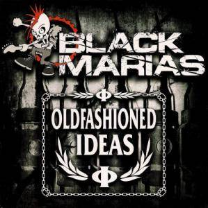 Cover - Oldfashioned Ideas: Black Marias / Oldfashioned Ideas, The