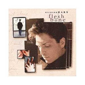 Cover - Richard Marx: Flesh And Bone