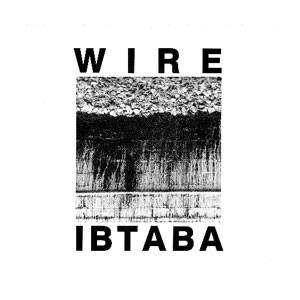 Cover - Wire: IBTABA (It's Beginning To And Back Again)