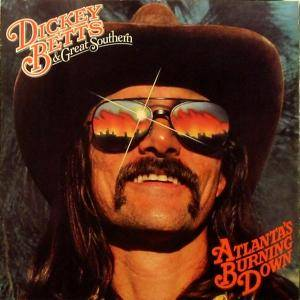 Dickey Betts & Great Southern: Atlanta's Burning Down - Cover