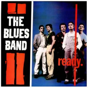 The Blues Band: Ready. - Cover