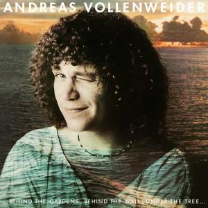 Andreas Vollenweider: Behind The Gardens - Behind The Wall - Under The Tree (LP) - Bild 1
