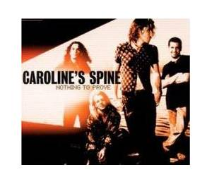 Cover - Caroline's Spine: Nothing To Prove