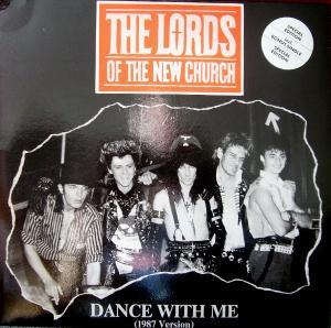 Lords Of The New Church, The: Dance With Me - Cover