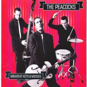 Peacocks, The: Greatest Hits & Misses - Cover