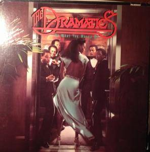 Cover - Dramatics, The: Do What You Wanna Do