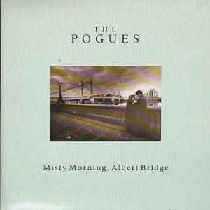 The Pogues: Misty Morning, Albert Bridge - Cover