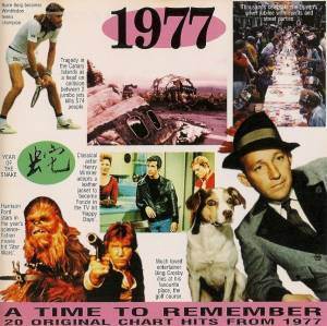 Time To Remember - 20 Original Chart Hits From 1977, A - Cover