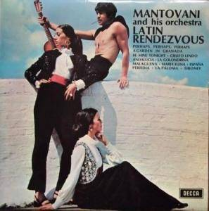 Cover - Mantovani Orchestra, The: Latin Rendezvous