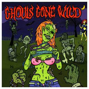 Ghouls Gone Wild - Cover