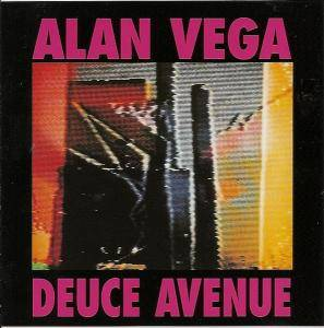 Cover - Alan Vega: Deuce Avenue