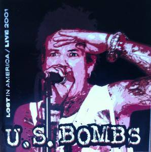 U.S. Bombs: Lost In America/Live 2001 - Cover