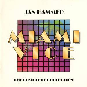 Cover - Jan Hammer: Miami Vice: The Complete Collection