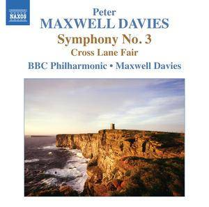 Cover - Peter Maxwell Davies: Symphony No. 3 / Cross Lane Fair
