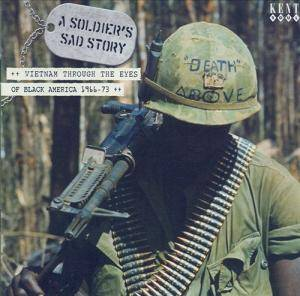 Cover - Jimmy Holiday: Soldier's Sad Story: Vietnam Through The Eyes Of Black America 1966-73, A