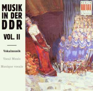 Cover - Siegfried Thiele: Musik In Der DDR - Vol. II: Vokalmusik