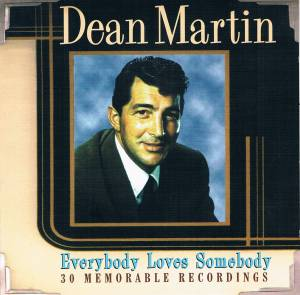 Dean Martin: Everybody Loves Somebody - Cover