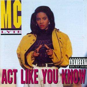 Cover - MC Lyte: Act Like You Know