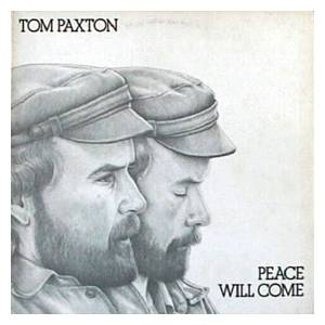 Cover - Tom Paxton: Peace Will Come