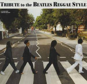 Tribute To The Beatles Reggae Style - Cover