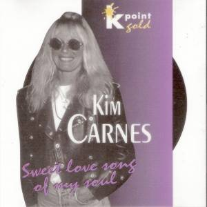 Cover - Kim Carnes: Sweet Love Song Of My Soul