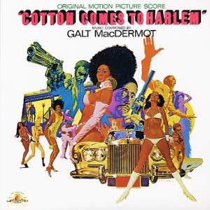 Cover - Galt MacDermot: Cotton Comes To Harlem
