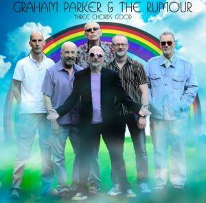 Cover - Graham Parker And The Rumour: Three Chords Good