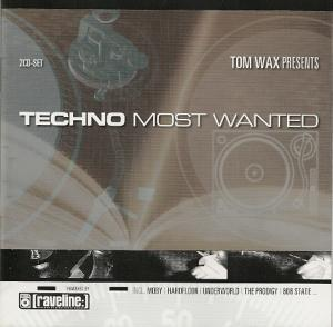 Tom Wax Presents Techno Most Wanted - Cover