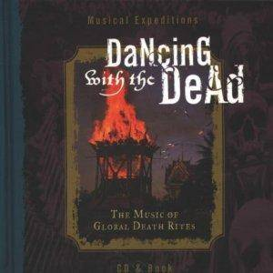 "Cover - ""Lileh"" Choir Of Dmanisi, The: Musical Expeditions: Dancing With The Dead"