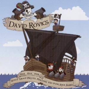 David Rovics: Har, Har, Har! - Songs About Pirates, Penguins And Punk Rock Babies - Cover