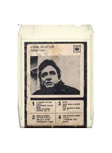 Johnny Cash: A Thing Called Love (8-Track Cartridge) - Bild 1