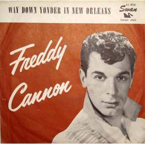Cover - Freddy Cannon: Way Down Yonder In New Orleans