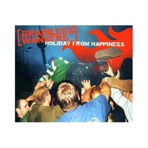Cover - Brainless Wankers: Holiday From Happiness