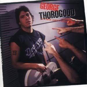 George Thorogood & The Destroyers: Born To Be Bad - Cover