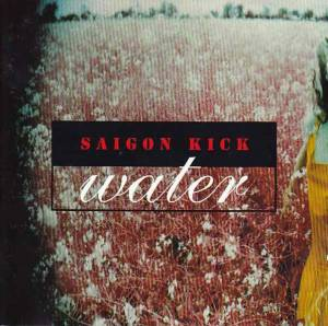 Saigon Kick: Water (CD) - Bild 1