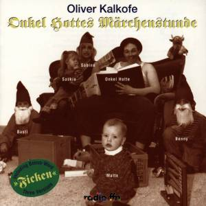 Cover - Oliver Kalkofe: Onkel Hottes Märchenstunde